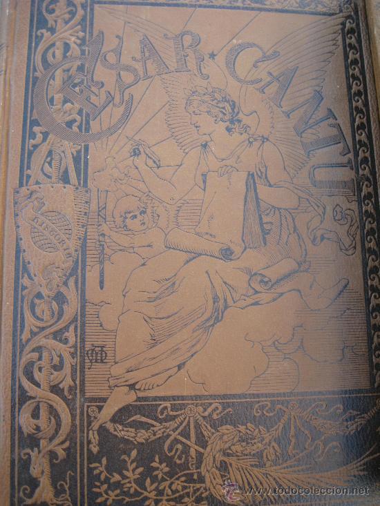 Libros antiguos: 1888. HISTORIA UNIVERSAL CESAR CANTÚ. 11 TOMOS. APELES MESTRES - Foto 2 - 28522737