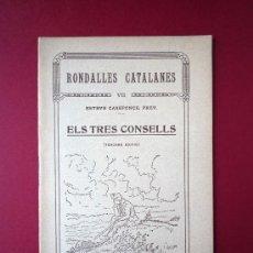 Livros antigos: RONDALLES CATALANES VII, ELS TRES CONSELLS, JUNCEDA,1933. Lote 28536408