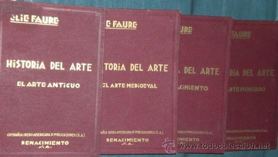HISTORIA DEL ARTE (4 VOLUMENES: 1924- 1928) (Libros Antiguos, Raros y Curiosos - Bellas artes, ocio y coleccionismo - Otros)