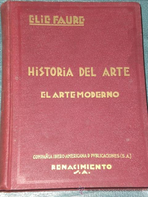 Libros antiguos: HISTORIA DEL ARTE (4 VOLUMENES: 1924- 1928) - Foto 9 - 28380745