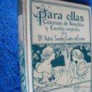Libros antiguos: PARA ELLAS.MONTANER SIMON. SANCHEZ CANTOS DE ESCOBAR, ADELA .MONTANER SIMON. Lote 28551425