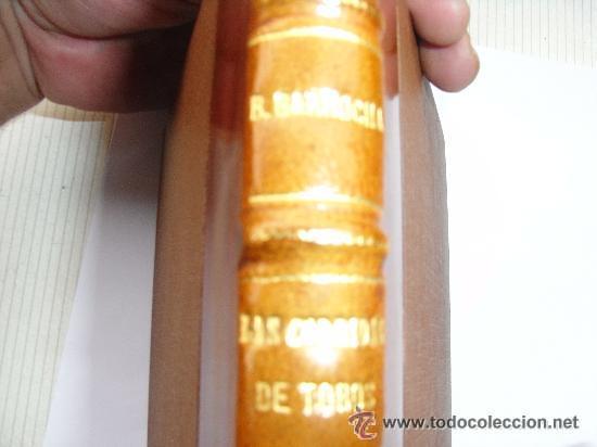 Libros antiguos: Las corridas de toros en la actualidad . El Bachiller Garrocha . 1914 - Foto 3 - 28579817