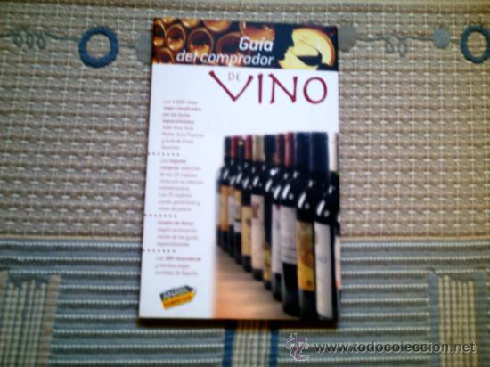GUIA DEL COMPRADOR DE VINOS (ANAYA TOURING)(RUSTICA) (Libros Antiguos, Raros y Curiosos - Cocina y Gastronomía)