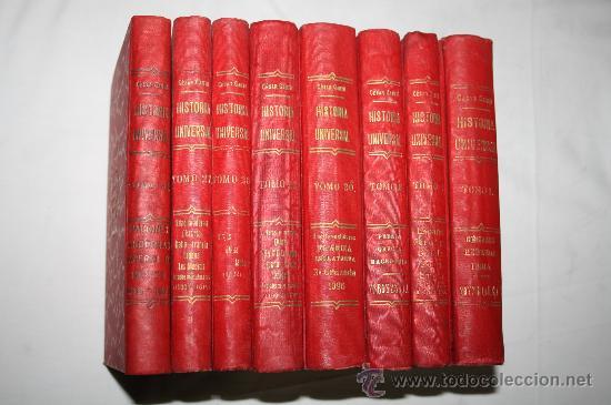 0232- 'HISTORIA UNIVERSAL' POR CÉSAR CANTÚ - 8 TOMOS (INCOMPLETA) - GASSÓ HNOS. EDITORES (Libros Antiguos, Raros y Curiosos - Historia - Otros)