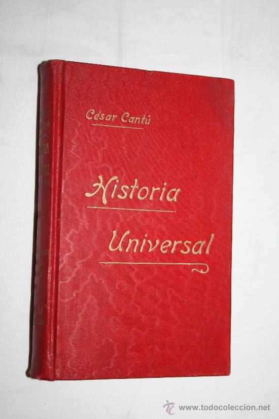Libros antiguos: 0232- 'HISTORIA UNIVERSAL' POR CÉSAR CANTÚ - 8 TOMOS (INCOMPLETA) - GASSÓ HNOS. EDITORES - Foto 2 - 28575622