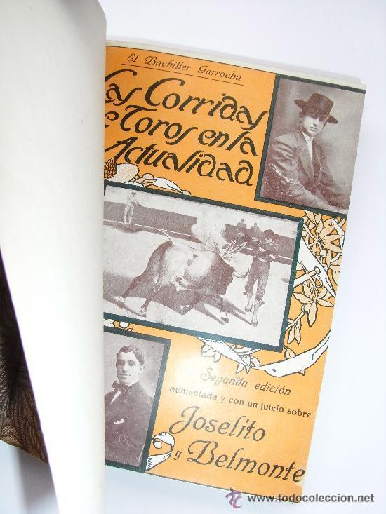 LAS CORRIDAS DE TOROS EN LA ACTUALIDAD . EL BACHILLER GARROCHA . 1914 (Libros Antiguos, Raros y Curiosos - Bellas artes, ocio y coleccionismo - Otros)