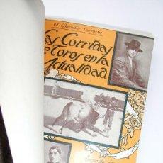 Libros antiguos: LAS CORRIDAS DE TOROS EN LA ACTUALIDAD . EL BACHILLER GARROCHA . 1914. Lote 28579817