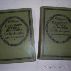 Libros antiguos: DICCIONARIO TÉCNICO DE BOLSILLO EN TRES LENGUAS I Y II PARTES ALEMÁN INGLÉS ESPAÑOL 1929 RM53161. Lote 28584536