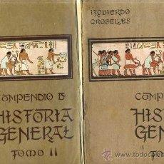 Libros antiguos: IZQUIERDO CROSELLES - COMPENDIO DE HISTORIA UNIVERSAL DOS TOMOS (GRANADA, 1920). Lote 28592621