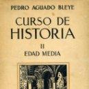 Libros antiguos: PEDRO AGUADO BLEYE : CURSO DE HISTORIA EDAD MEDIA (1936). Lote 28592693