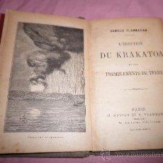 Libros antiguos: LA ERUPTION DEL KRAKATOA Y LOS TEMBLORES DE LA TIERRA - C.FLAMMARION - AÑO 1890·ILUSTRADO.. Lote 28644266