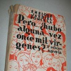 Libros antiguos: PERO ¿ HUBO ALGUNA VEZ ONCE MIL VIRGENES?-ENRIQUE JARDIEL PONCELA-1936-BIBLIOTECA NUEVA-. Lote 28677326