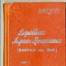 Libros antiguos: MANUALES SOLER : REPÚBLICAS HISPANO-AMERICANAS TOMO 2. Lote 28687319