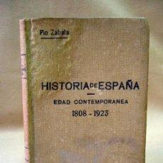 Libros antiguos: LIBRO, HISTORIA DE ESPAÑA, EDAD CONTEMPORANEA, 1808 - 1923, PIO ZABALA, VOL. II, TOMO V, 1930, 448 P. Lote 28710818