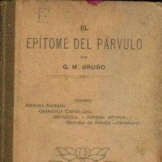 Libros antiguos: EL EPÍTOME DEL PÁRVULO ( BRUÑO ) 1908. Lote 28725392