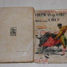Libros antiguos: CRÓNICAS DE CORINTO Y ORO. MAXIMILIANO CLAVO.RM33611. Lote 28734616
