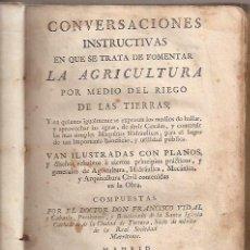 Libros antiguos: CONVERSACIONES ...QUE SE TRATA DE FOMENTAR LA AGRICULTURA. FRANCISCO VIDAL PRESBO. DE TORTOSA. 1778. Lote 35145921