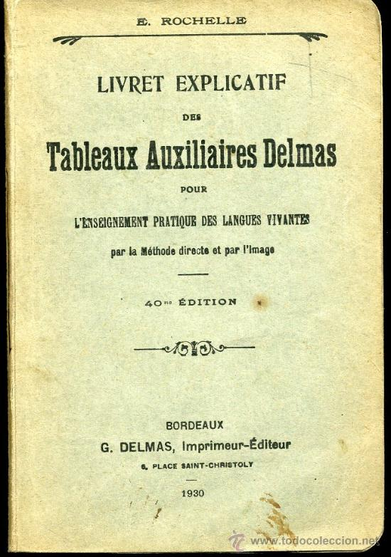 TABLEAUX AUXILIAIRES DELMAS POUR L'ENSEIGNEMENT PRATIQUE DES LANGUES VIVANTES - AÑO 1930 (Libros Antiguos, Raros y Curiosos - Otros Idiomas)
