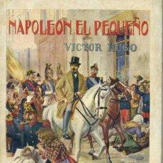 Libros antiguos: VICTOR HUGO : NAPOLEÓN EL PEQUEÑO / BUG JARGAL (SOPENA). Lote 35823908