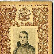 Libros antiguos: JAUME BALMES : LA CIVILITZACIÓ (1930) - COL. BARCINO. EN CATALÁN. Lote 28762514