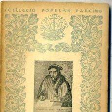 Libros antiguos: F. ALMELA I VIVES : JOAN LLUIS VIVES (1936) - COL. BARCINO. EN CATALÁN. Lote 28762569