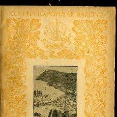 Libros antiguos: A. MASERES : RESUM D'HISTÒRIA DEL COMERÇ (1934) - COL. BARCINO. EN CATALÁN. Lote 34761909