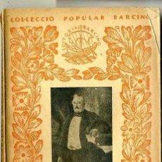Libros antiguos: ARIBAU : ART I POLÍTICA (1932) - COL. BARCINO. EN CATALÁN. Lote 28762912