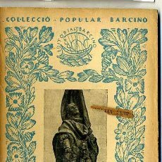 Libros antiguos: J. M CASASSAS : RAFAEL CASANOVA (1931) - COL. BARCINO. EN CATALÁN. Lote 28762949