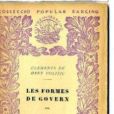 Libros antiguos: A. PERUCHO : LES FORMES DE GOVERN (1931) - COL. BARCINO. EN CATALÁN. Lote 28763100