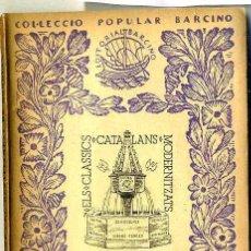 Libros antiguos: BERNAT DESCLOT : EL DESAFIAMENT DE BORDEUS (1935) - COL. BARCINO. EN CATALÁN. Lote 28763122