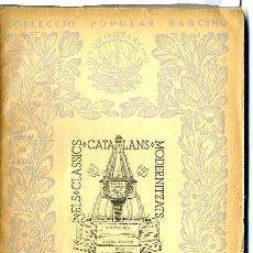 Libros antiguos: BERNAT DESCLOT : L'ALLIBERAMENT DE CATALUNYA (1935) - COL. BARCINO. EN CATALÁN. Lote 28763358