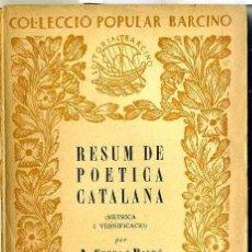 Libros antiguos: SERRA I BALDÓ / ROSSEND LLATAS : RESUM DE POETICA CATALANA (1932) - COLECCIÓN BARCINO. EN CATALÁN. Lote 28763537