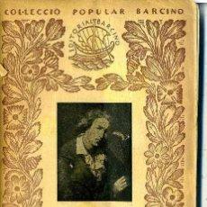 Libros antiguos: SCHILLER : GUILLEM TELL (1932) - COLECCIÓN BARCINO. EN CATALÁN. Lote 28763667