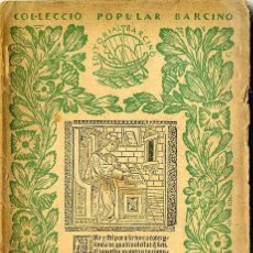 Libros antiguos: JOSEP Mª CAPDEVILA : COM S'HA D'ESCRIURE UNA CARTA (1926) - COLECCIÓN BARCINO. EN CATALÁN. Lote 28763712