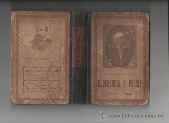 CAYETANO VIDAL DE VALENCIANO ELOCUENCIA Y POESIAS CASTELLANAS BARCELONA 1898 (Libros Antiguos, Raros y Curiosos - Literatura - Otros)