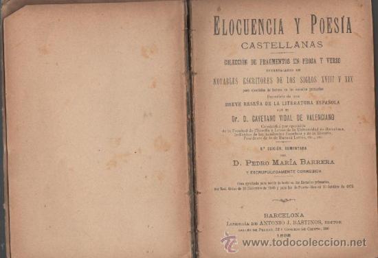 Libros antiguos: cayetano vidal de valenciano elocuencia y poesias castellanas barcelona 1898 - Foto 4 - 28790361