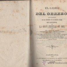 Livres anciens: EL LIBRO DEL OBRERO SOCIEDADES CORALES DE EUTERPE BARCELONA 1862. Lote 28790786