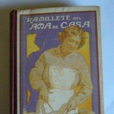 Livres anciens: RAMILLETE DEL AMA DE CASA - NIEVES - DECIMA EDICION . 1925. Lote 28823564