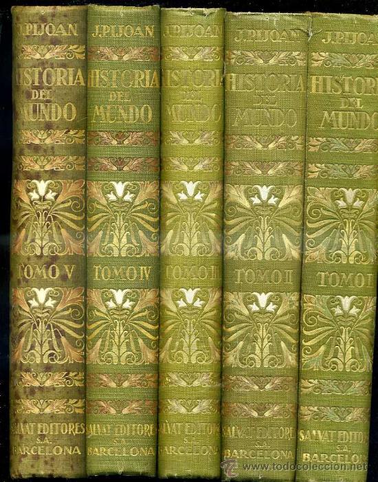 PIJOAN : HISTORIA DEL MUNDO - CINCO TOMOS (1926) (Libros Antiguos, Raros y Curiosos - Historia - Otros)