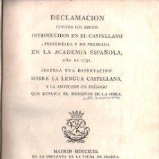 Libros antiguos: DECLAMACION CONTRA LOS ABUSOS INTRODUCIDOS EN EL CASTELLANO. 1793. IMPRENTA VIUDA DE IBARRA. Lote 28869892