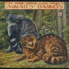 Libros antiguos: EL REINO ANIMAL PARA NIÑOS. ANIMALES DAÑINOS Nº 4 A-CUENTO-420. Lote 28889044