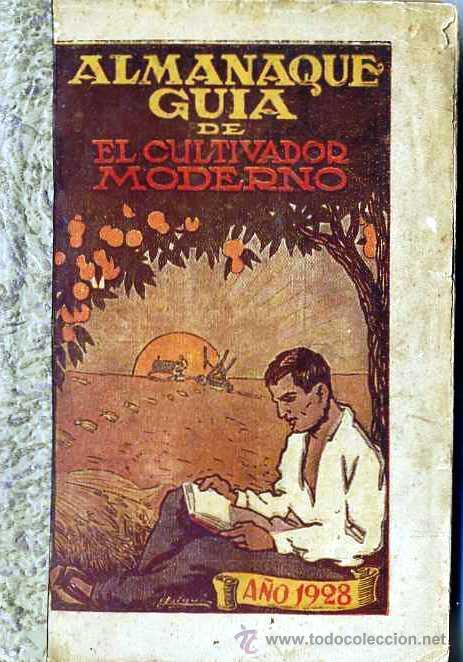 ALMANAQUE GUÍA DE EL CULTIVADOR MODERNO (1928) MUY ILUSTRADO (Libros Antiguos, Raros y Curiosos - Ciencias, Manuales y Oficios - Otros)