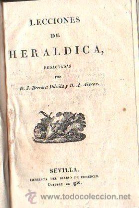 Libros antiguos: COLECCION DE TRATADOS BREVES Y METODICOS DE CIENCIA, LITERATURA Y ARTE. HERALDICA, SEVILLA 1851 - Foto 4 - 28886286