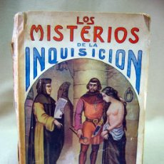 Libros antiguos: LIBRO, MISTERIOS DE LA INQUISICION, MAUCCI, 1903, BARCELONA, M. V. DE FEREAL. Lote 28920851