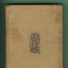 Libros antiguos: LA FARSA I LA QUIMERA. VOLUM I. ELS QUIMÈRICS. JOAN PUIG I FERRETER. EDICONS PROA 1936.. Lote 28916324