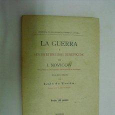 Libros antiguos: C. 1890 LA GUERRA Y SUS PRETENDIDOS BENEFICIOS J. NOVICOW NO EN BNAL. Lote 28930368