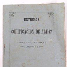 Libros antiguos: ESTUDIOS SOBRE LA CODIFICACIÓN DE AGUAS, FRANCISCO ROMANÍ, BARCELONA 1866. 18X26 CM. 35 PAG.. Lote 28942821