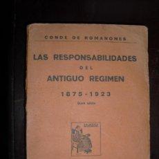 Libros antiguos: 1923 LAS RESPONSABILIDADES DEL ANTIGUO REGIMEN 1875-1923 CONDE DE ROMANONES. Lote 28966384
