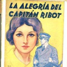 Libros antiguos: A. PALACIO VALDÉS : LA ALEGRÍA DEL CAPITÁN RIBOT (1936) ILUSTRADO - EDITORIAL JUVENTUD. Lote 28988016