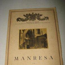 Libros antiguos: MANRESA POR ANTONIO GALLARDO ..BIBLIOTECA DE TURISMO DE LA SOCIEDAD DE ATRACCIÓN DE FORASTEROS, 1933. Lote 29059312